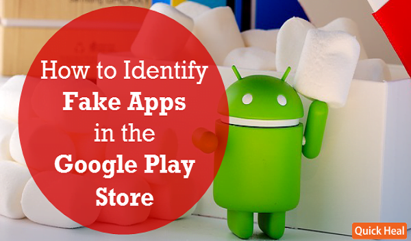How To Identify Fake Apps In Google Play Store