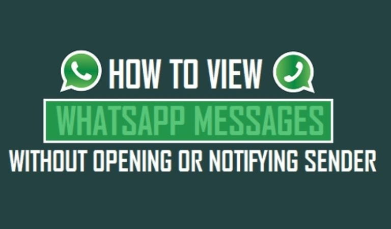 How To Read Any WhatsApp Message Without The Sender Knowing