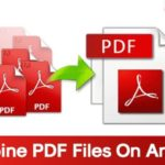 How to Combine PDF Files On Android Phone