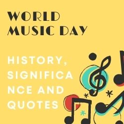 World Music Day History, Significance and Quotes